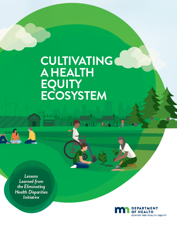 Cultivating a Health Equity Ecosystem Report