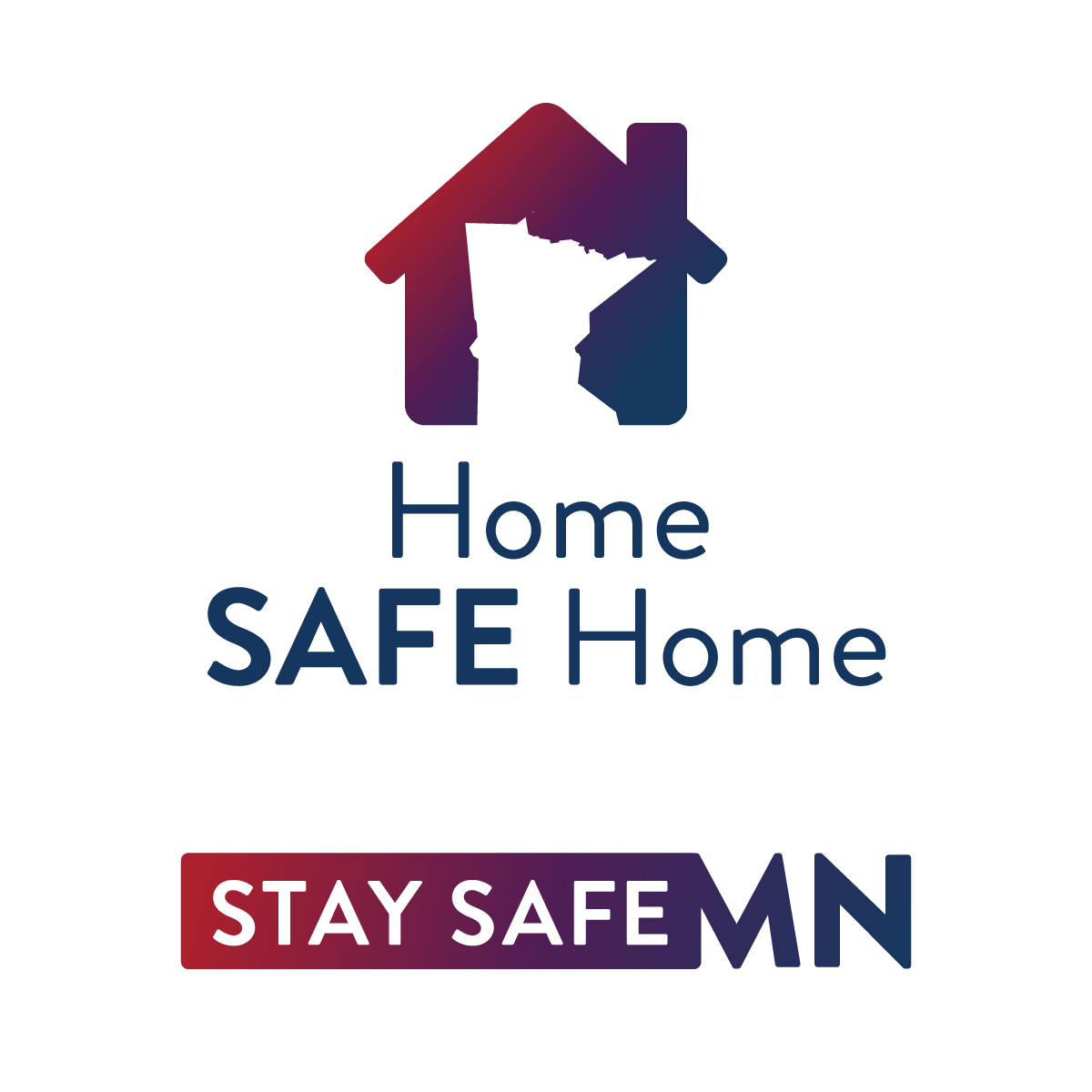 Home Safe Home. Stay Safe Minnesota.