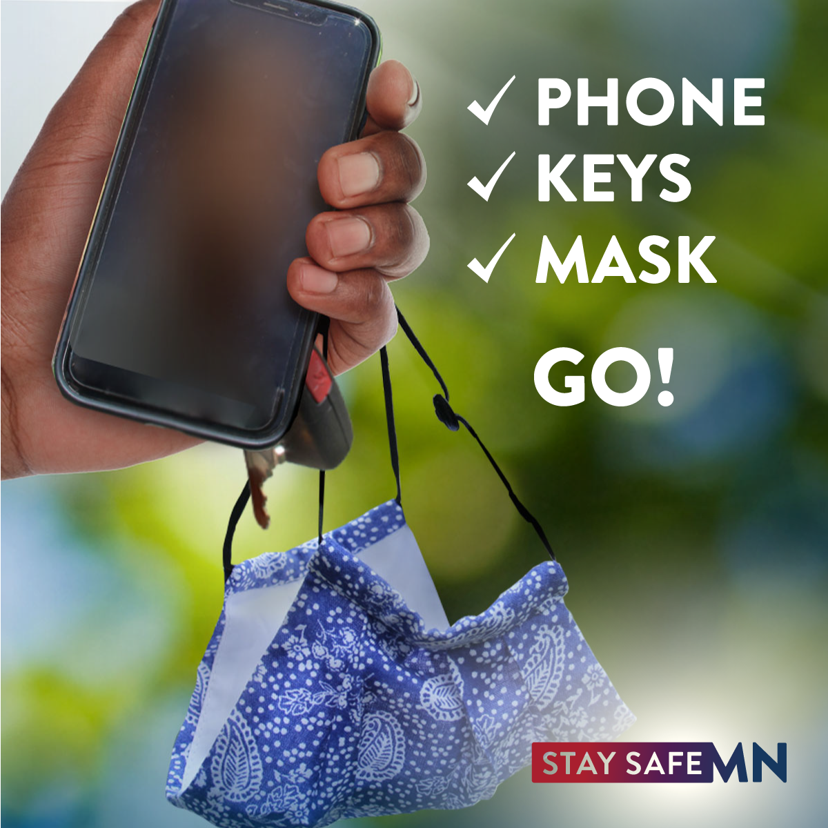 Phone, Keys, Mask, Go!