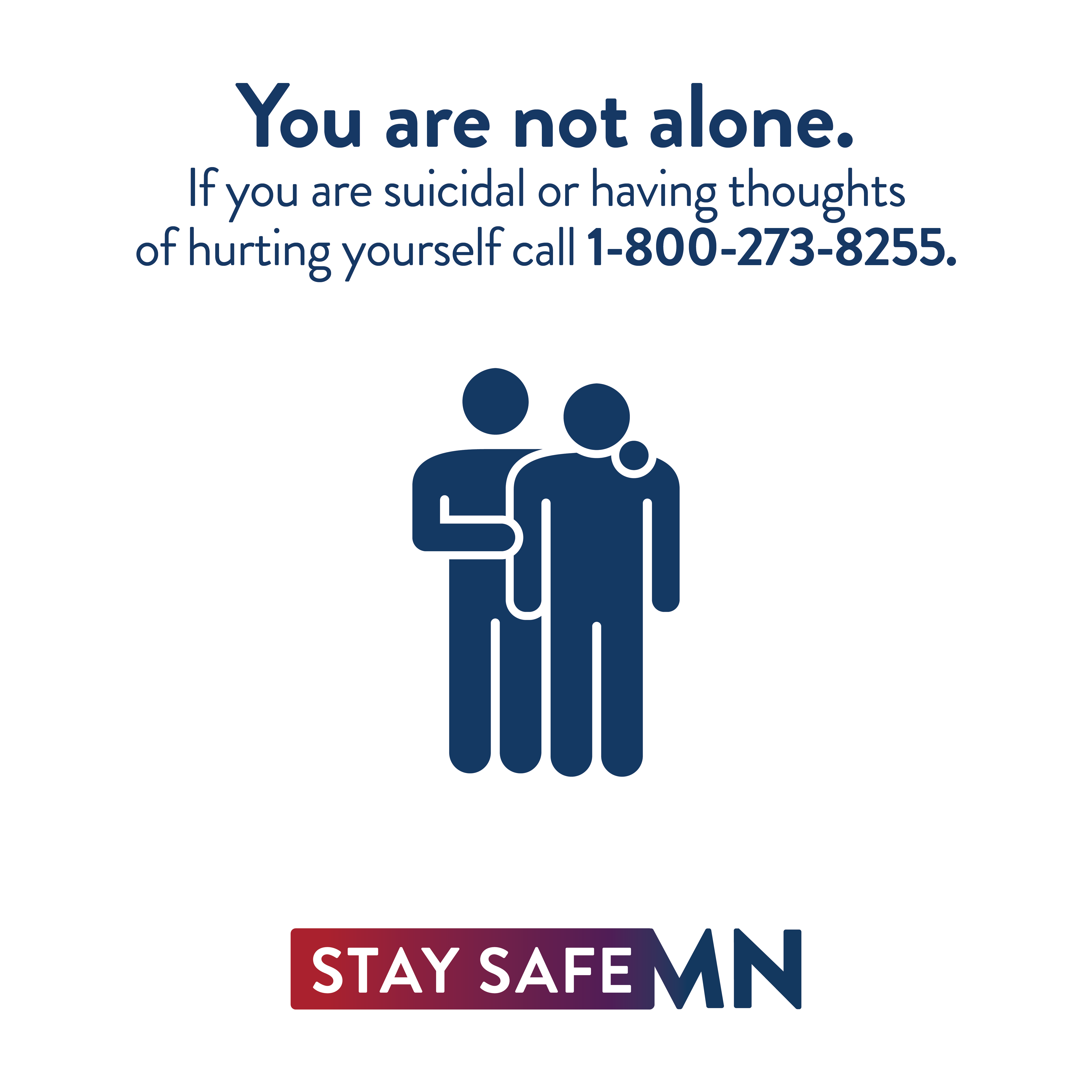You are not alone. If you are suicidal or having thoughts of hurting yourself call 1-800-273-8255.