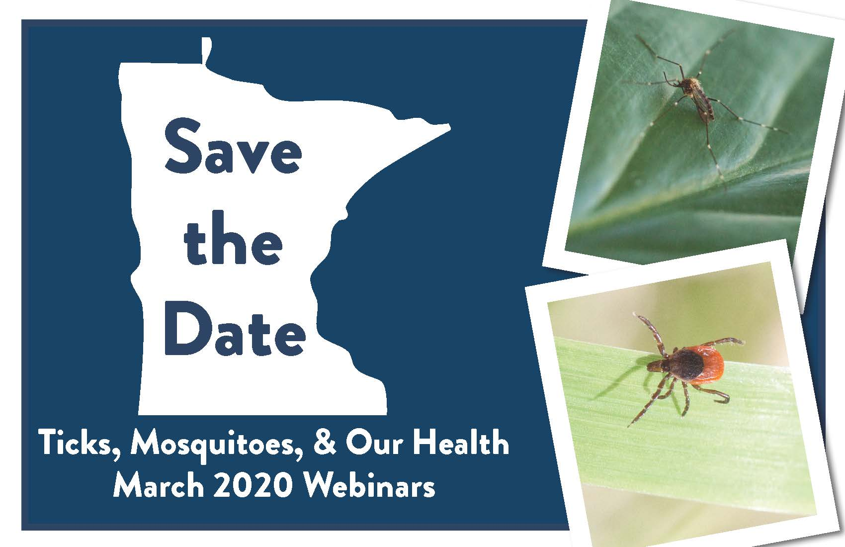 Ticks, Mosquitoes and Our Health Webinars